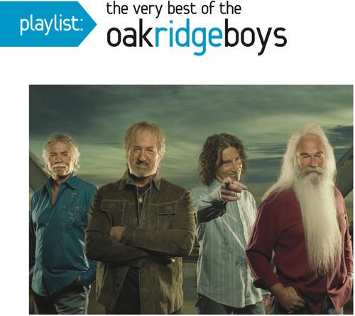 The Oak Ridge Boys - Playlist: The Very Best Of Oak Ridge Boys