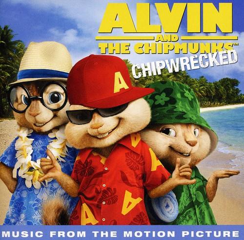 Alvin and the Chipmunks: Chipwrecked (Original Soundtrack)