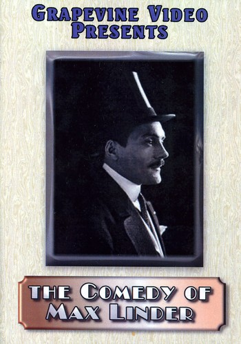 The Comedy of Max Linder