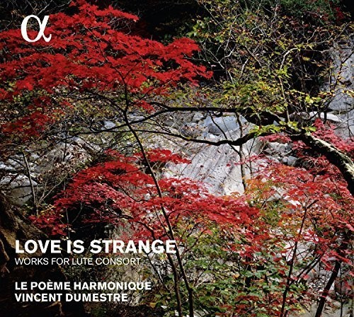 Love Is Strange - Works for Lute Consort