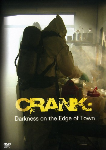 Crank: Darkness on the Edge of Town