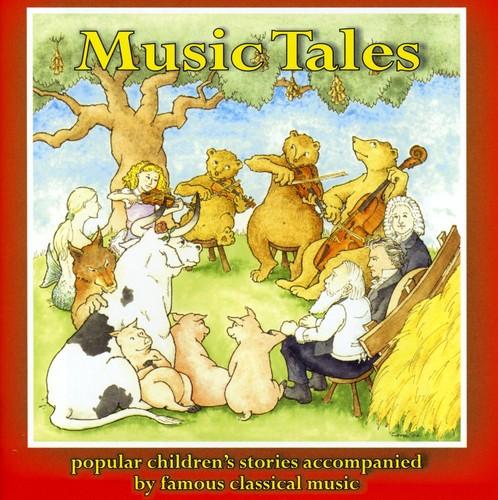 Music Tales: Popular Children's Stories Accompanie