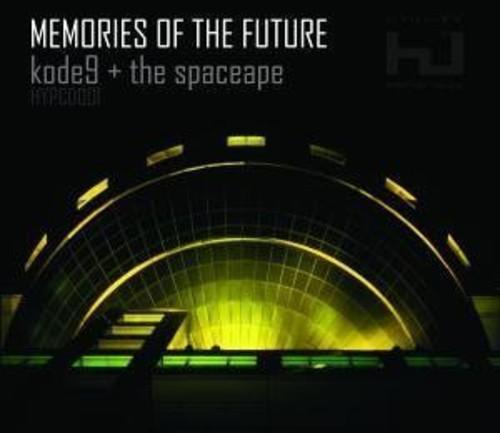 Kode9 & The Spaceape - Memories Of The Future