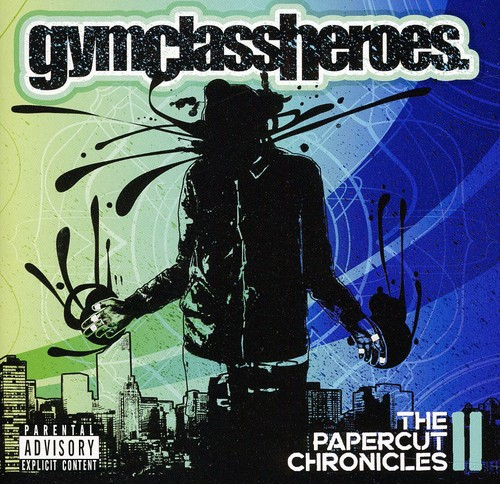 Gym Class Heroes - The Papercut Chronicles 2