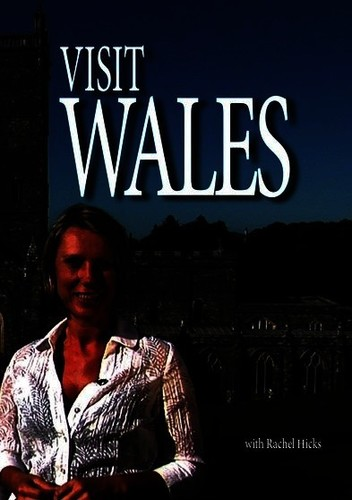 Visit Wales With Rachel Hicks