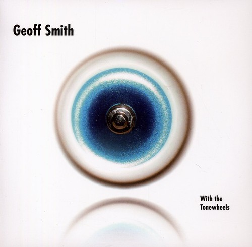 Geoff Smith & the Tonewheels
