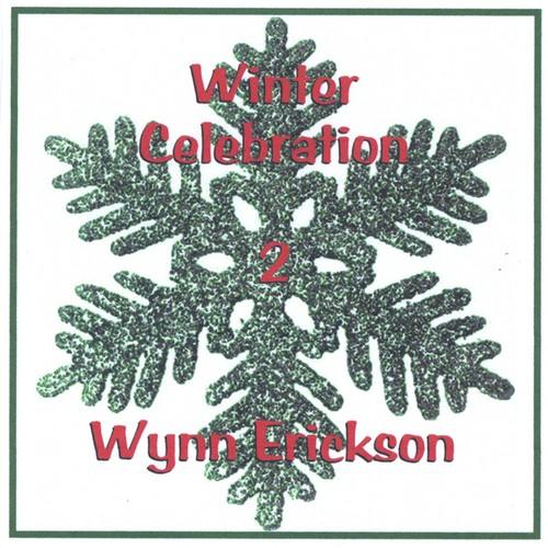 Wynn Erickson - Winter Celebration 2