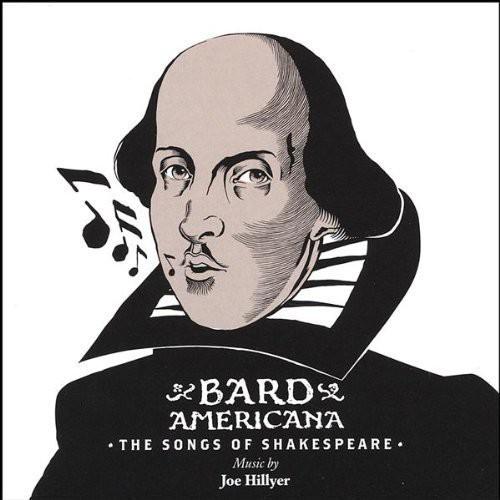 Bard Americana-The Songs of Shakespeare