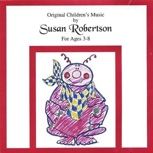 Original Children's Music By Susan Robertson