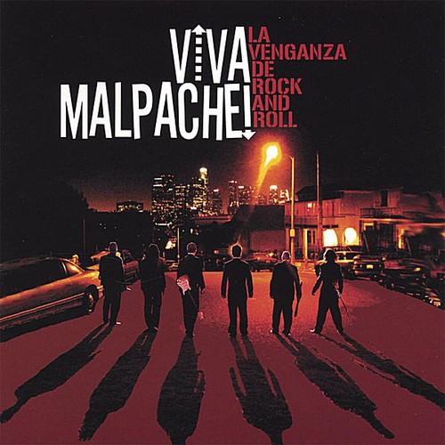 Viva Malpache - La Venganza de Rock & Roll