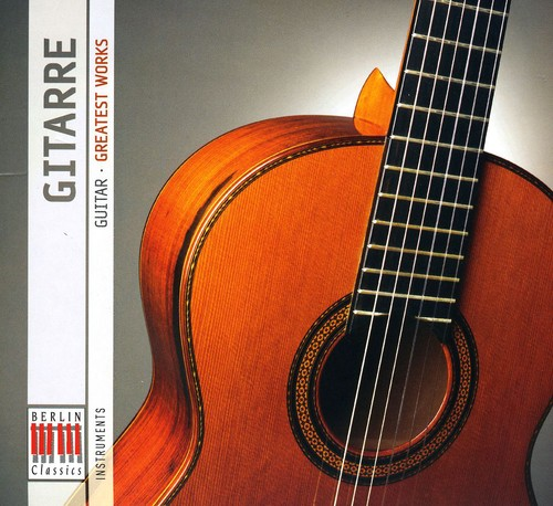 Berlin Classics: Guitar - Greatest Works /  Various