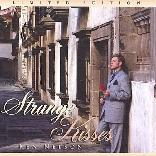 Nelson, Ken : Strange Kisses