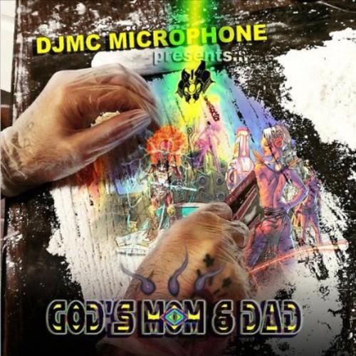 DJMC Microphone Presents God's Mom & Dad