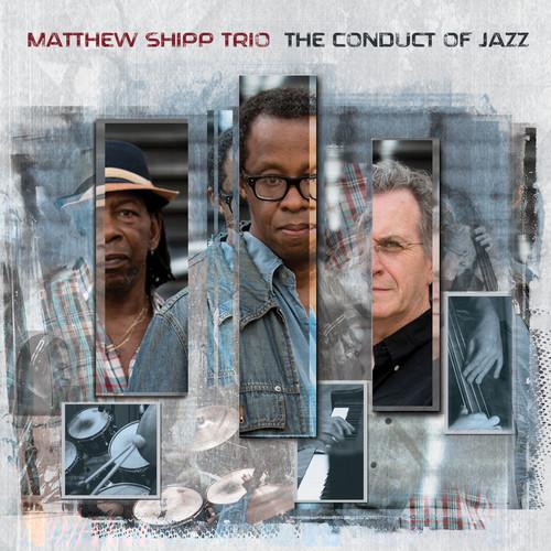 Matthew Shipp - Conduct Of Jazz