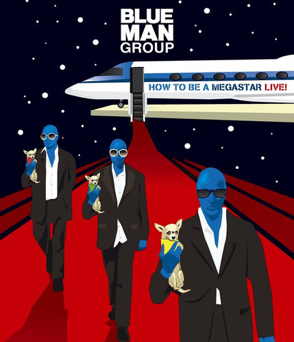 Blue Man Group: How to Be a Megastar 2.1