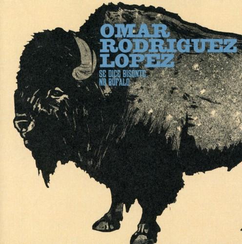 Omar Rodriguez-Lopez - Se Dice Bisonte No Buffalo