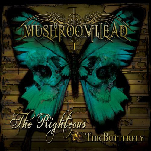 Mushroomhead - The Righteous and The Butterfly