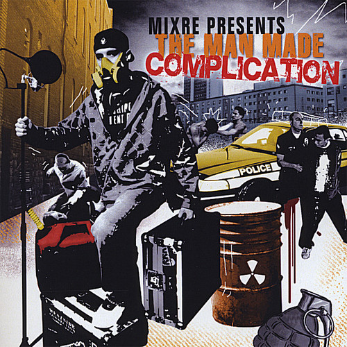 Mixre Presents : The Man Made Complication /  Various