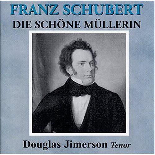 Schubert: Die Schone Muller