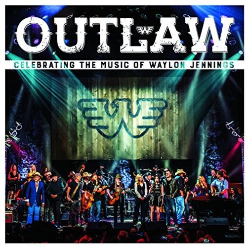 Outlaw Celebrating Music Of Waylon Jennings / Var - Outlaw: Celebrating the Music of Waylon Jennings