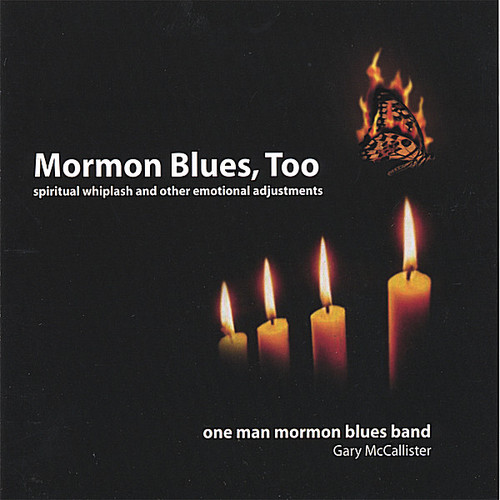 Mormon Blues Too