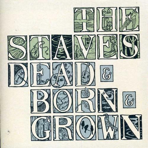 Dead & Born & Grown