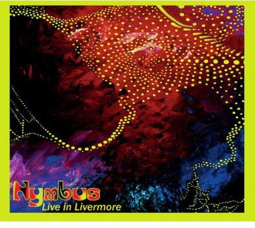 Nymbus - Live At Livermore 1970 [Limited Edition] (Eco)