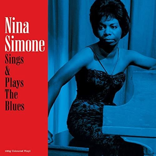 Nina Simone - Sings & Plays The Blues (Blue) [Colored Vinyl] [180 Gram] (Uk)