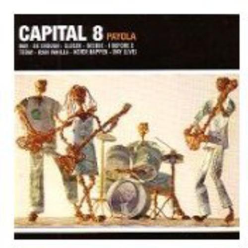 Capital 8 : Payola