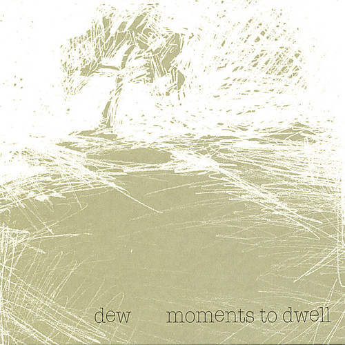 Moments to Dwell