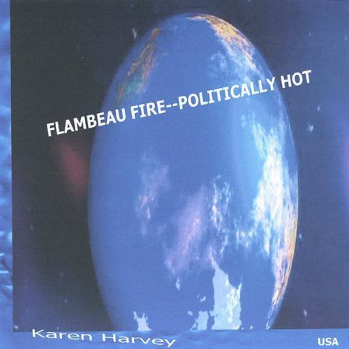 Flambeau Fire-Politically Hot