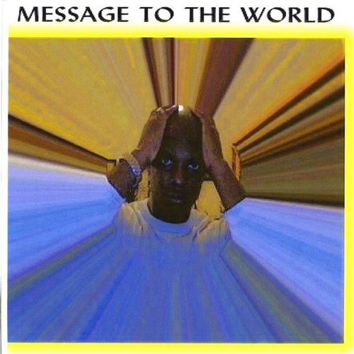 Message to the World: Version 2