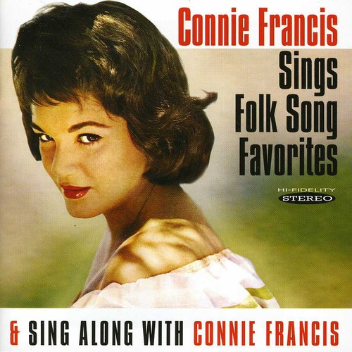 Sings Folk Song Favorites/ Sing Along With Connie Francis