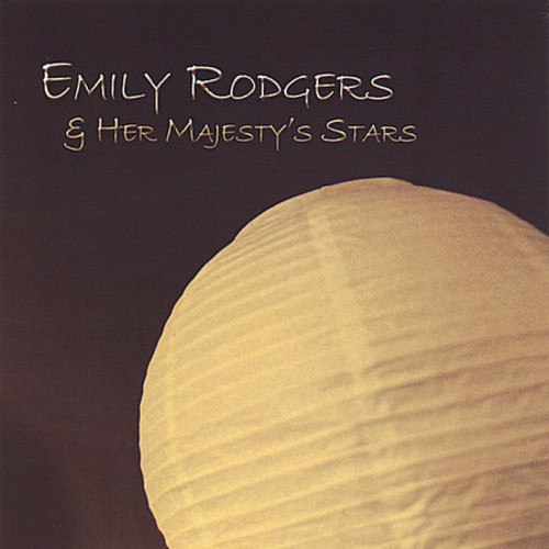 Emily Rodgers & Her Majesty's Stars