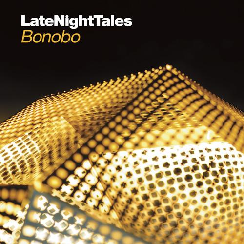 Bonobo - Late Night Tales: Bonobo