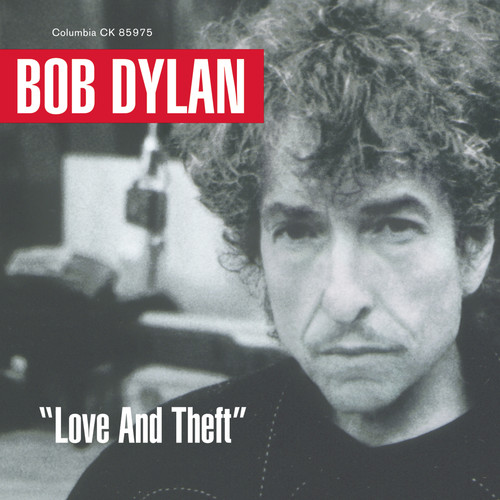 Bob Dylan - Love & Theft