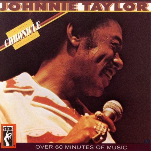 Johnnie Taylor - Chronicle: 20 Greatest Hits