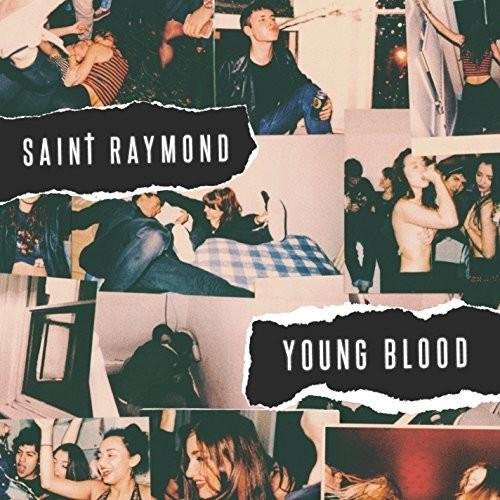 Saint Raymond - Young Blood