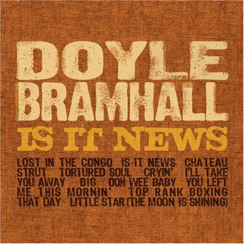 Doyle Bramhall - Is It News