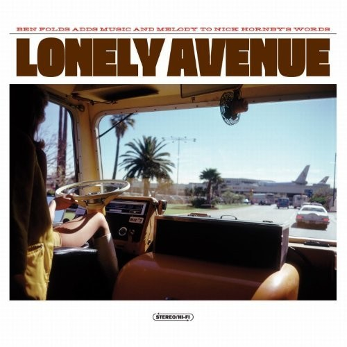 Ben Folds & Nick Hornby - Lonely Avenue [Import]