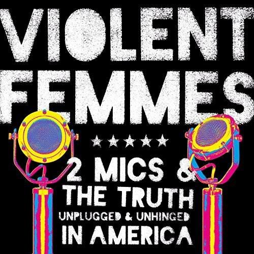 Violent Femmes - Two Mics