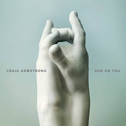 Craig Armstrong - Sun On You