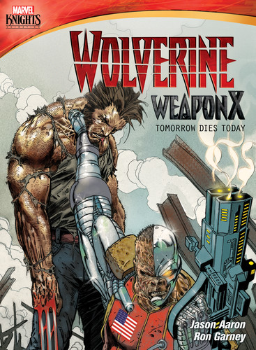 Marvel Knights Wolverine Weapon X: Tomorrow Dies Today