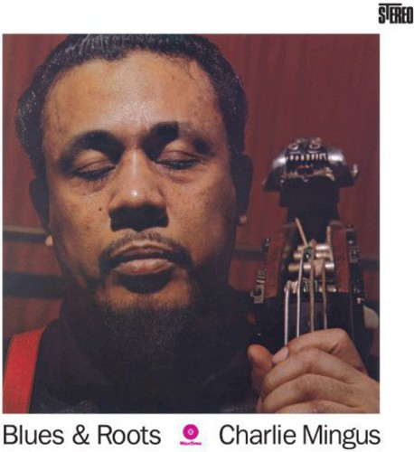 Charles Mingus - Blues & Roots [Import]