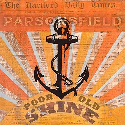 Parsonsfield - Poor Old Shine / Afterparty [LP]