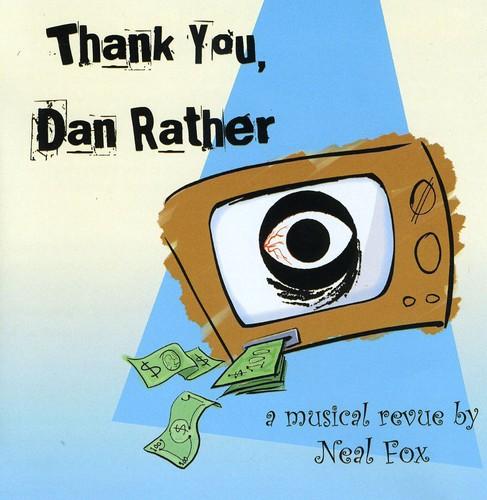 Thank You Dan Rather