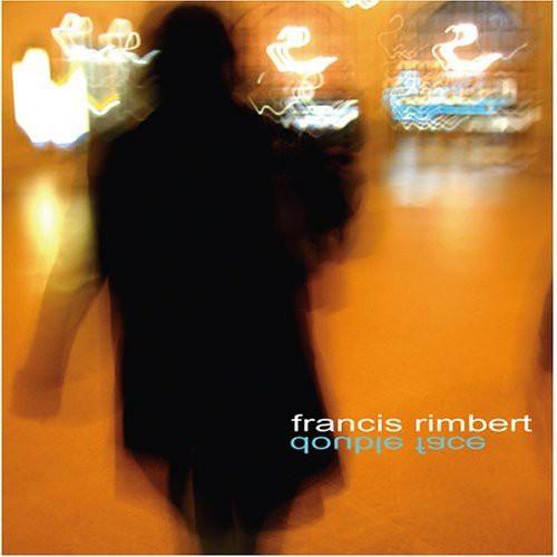 Francis Rimbert - Double Face