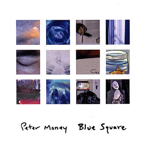 Money, Peter : Blue Square
