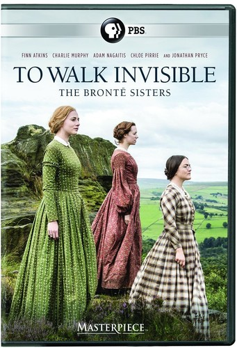 To Walk Invisible: The Brontë Sisters