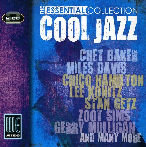 Cool Jazz Essential Collection